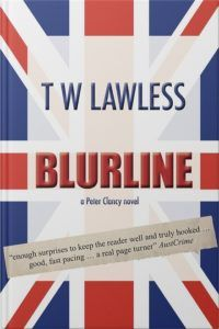 Blurline by T.W. Lawless - Book 3 in the Peter Clancy Series